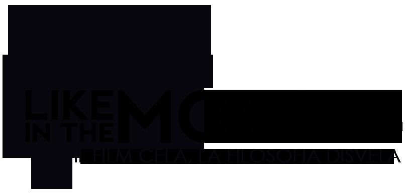 Like In The Movies - Il film cela, la filosofia disvela