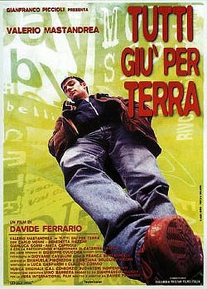 Like in the movies - Tutti giù per terra