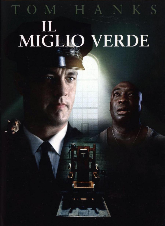 Like in the movies - Il miglio verde